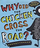 Why Did the Chicken Cross the Road? (0803732031) by Frazee, Marla