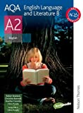 Christine Bennett AQA English Language and Literature B A2: Student's Book (Aqa A2 Students Book)