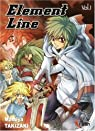 Element Line, Tome 1