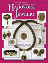 Hot Sale Collector's Encyclopedia of Hairwork Jewelry: Identification & Values