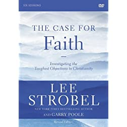 The Case for Faith Revised Edition: A DVD Study: Investigating the Toughest Objections to Christianity