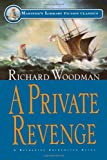 A Private Revenge: #9 A Nathaniel Drinkwater Novel (Mariners Library Fiction Classic)