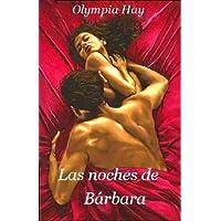 Las noches de Bárbara (Spanish Edition)