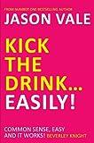 Kick the Drink � Easily!