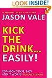 Kick the Drink … Easily!