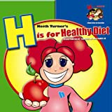 H is for Healthy Diet