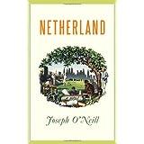 Netherland: A Novel