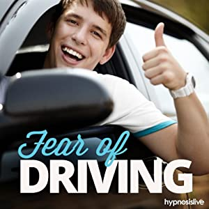 Fear of Driving Hypnosis Speech