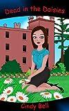 Dead in the Daisies (A Heavenly Highland Inn Cozy Mystery)
