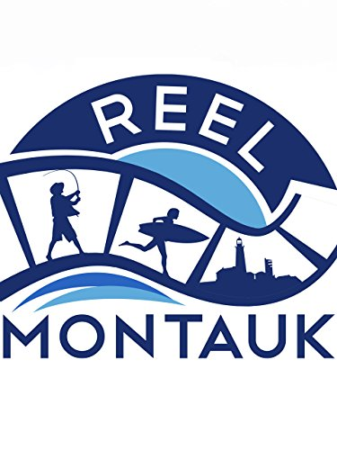 Reel Montauk...To The End and Beyond!