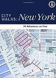 City Walks: New York: 50 Adventures on Foot