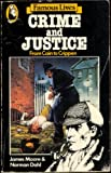 Crime and Justice - 'Famous Lives' series (Beaver Bks.) (0600337103) by Moore, James