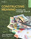 Constructing Meaning: Teaching the La...