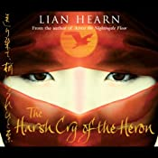 The Harsh Cry of the Heron | Lian Hearn