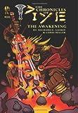 The Chronicles of Piye: The Awakening