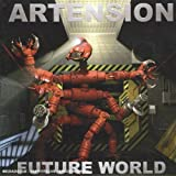 Future World by ARTENSION (2005-03-15)