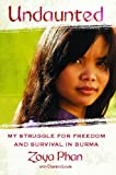 img - for Undaunted: A Memoir of Survival in Burma and the West book / textbook / text book