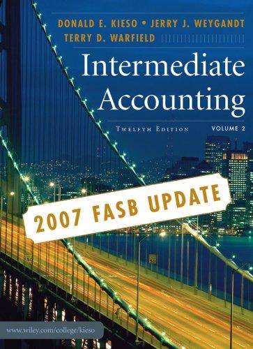 Intermediate Accounting, 2007 FASB Update, Volume 2