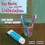 Das Beste aus meinem Liebesleben | Axel Hacke,Ursula Mauder