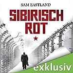 Sibirisch Rot | Sam Eastland