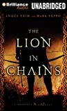 The Lion in Chains: A Foreworld Side Quest (The Foreworld Saga)