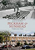 img - for Peckham and Nunhead Through Time book / textbook / text book