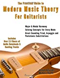 The Practical Guide to Modern Music Theory for Guitarists: With 2.5 hours of Audio and Over 200 Notated Examples: Volume 3 (Guitar Technique)