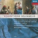 Rossini - Messe Solennelle / Dessì · Scalchi · Sabbatini · Pertusi · Chailly