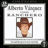 Alberto Vázquez Canta Ranchero