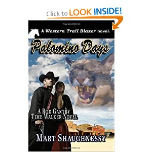 Palomino Days: A Rod Gantry Time Walker Novel Mart Shaughnessy