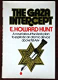 The Gaza Intercept (0812828046) by Hunt, E. Howard