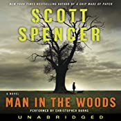 Man in the Woods | [Scott Spencer]