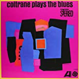 Coltrane Plays The Blues [VINYL]