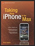 img - for Taking Your iPhone to the Max (Technology in Action) book / textbook / text book
