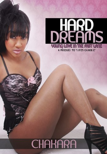 Hard Dreams: Young Love in the Fast Lane