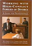 img - for Working with High-Conflict Families of Divorce: A Guide for Professionals by Baris, Mitchell A., Garrity, Carla, Coates, Christine A., Du (2001) Hardcover book / textbook / text book