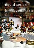 Holidays on Ice (0316078913) by Sedaris, David
