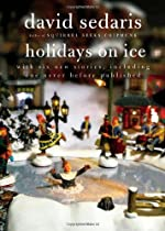 Book cover image of HOLIDAYS ON ICE by David Sedaris