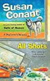 img - for All Shots: A Dog Lovers Mystery book / textbook / text book