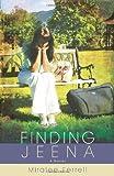Finding Jeena: A Novel
