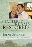 img - for Shattered Dreams Restored book / textbook / text book