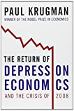 The Return of Depression Economics and the Crisis of 2008 (0393071014) by Krugman, Paul