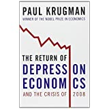 Return Of Depression Economics And The Crisis Of 2008, Theby Paul Krugman