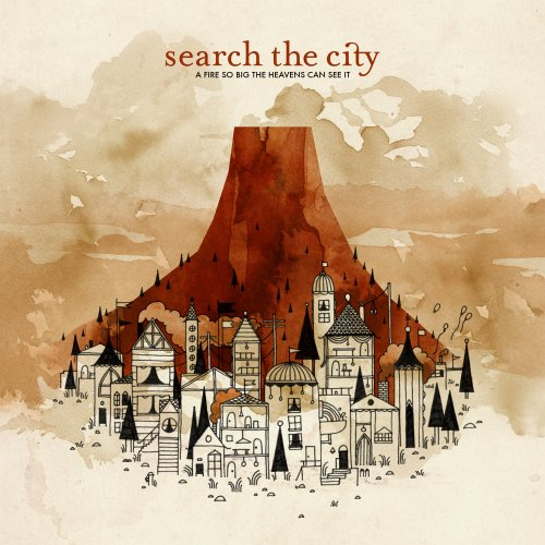 [Search The City] A Fire So Big the Heavens Can See It