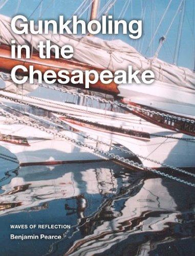 Benjamin Pearce - Gunkholing in the Chesapeake (Waves of Reflections)