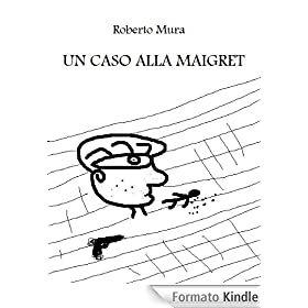 Un caso alla Maigret (Il commissario Mesina)