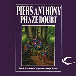 Phaze Doubt: Apprentice Adept Series, Book 7 | [Piers Anthony]