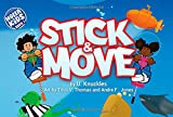 img - for Stick & Move book / textbook / text book