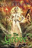 The Grove (Guardians of Destiny)