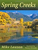 Spring Creeks (0811700682) by Mike Lawson